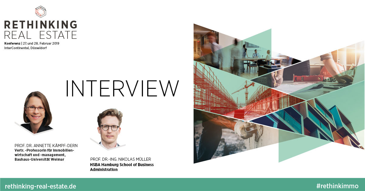 #rethinkimmo-Interview:  Prof. Dr. Annette Kämpf-Dern und Prof. Dr.-Ing. Nikolas Müller